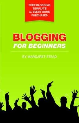 Blogging for Beginners 9780955217555