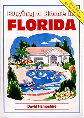 Buying a Home in Florida 9780951980460