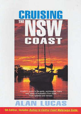 CRUISING THE NEW SOUTH WALES COAST 5TH E 9780958580748