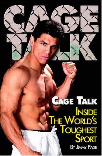 Cage Talk: Inside the World Toughest Sport 9780955264863