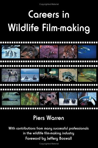 Careers in Wildlife Film-Making 9780954189938