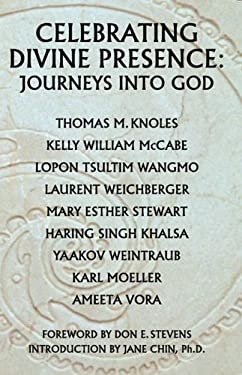 Celebrating Divine Presence: Journeys Into God 9780952509790