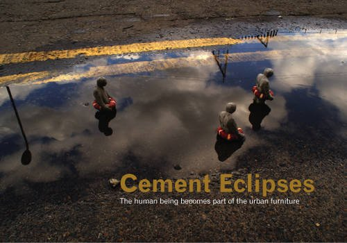 Cement Eclipses: Small Interventions in the Big City 9780955912184