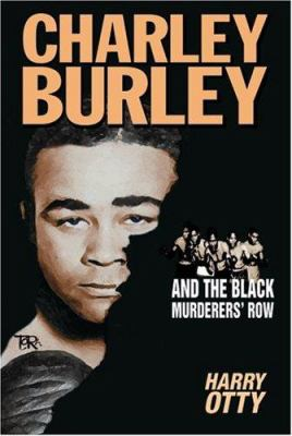 Charley Burley and the Black Murderers Row 9780954392413