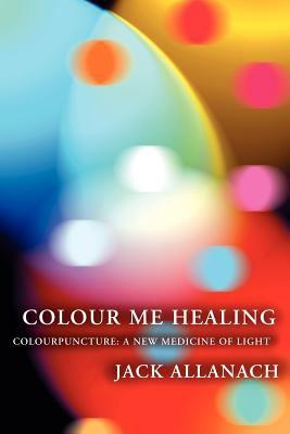 Colour Me Healing 9780954609931