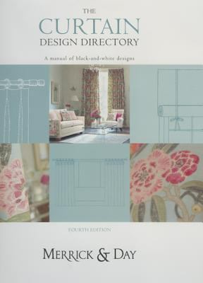 Curtain Design Directory: The Must-Have Handbook for All Interior Designers and Curtain Makers 9780953526796