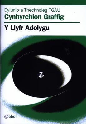 Dylunio a Thechnoleg TGAU: Cynhyrchion Graffig - Llyfr Adolygu, Y 9780954757885