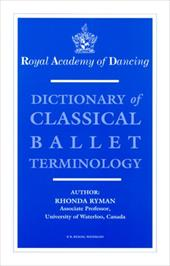 Dictionary of Classical Ballet Terminology 4253998