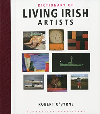 Dictionary of Living Irish Artists 9780956301109