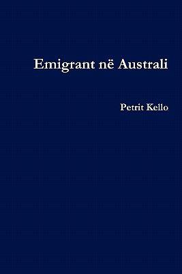 Emigrant N Australi 9780956747105