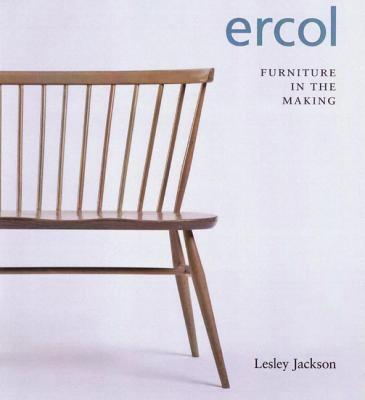 Ercol: Furniture in the Making 9780955374197