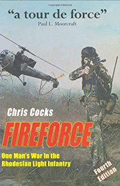 Fireforce: One Man's War in the Rhodesian Light Infantry 9780958489096