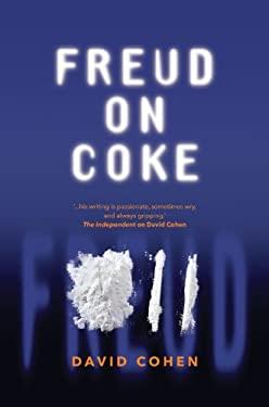 Freud on Coke 9780956544506