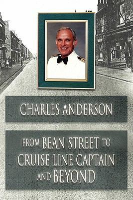 From Bean Street to Cruise Line Captain and Beyond 9780955985249