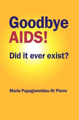 Goodbye AIDS 9780955917738