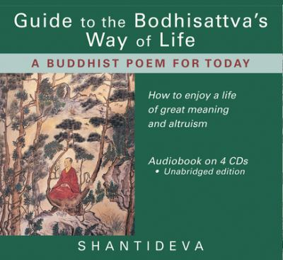 Guide to the Bodhisattva's Way of Life: A Buddhist Poem for Today 9780954879013