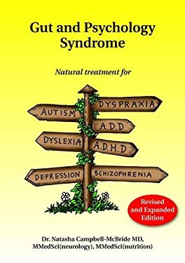Gut and Psychology Syndrome: Natural Treatment for Autism, Add 9780954852023
