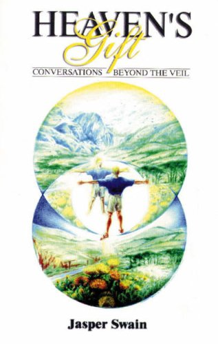 Heaven's Gift - Conversations Beyond the Veil 9780958406529