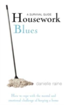 Housework Blues: A Survival Guide 9780956493903