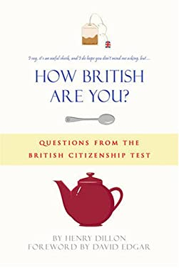 How British are You?: Questions from the Citizenship Test - A Quiz Book for the Nation 9780955215971
