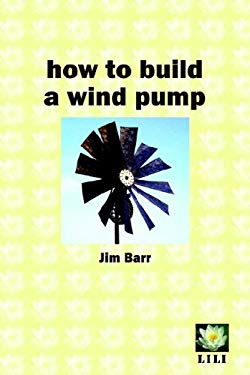 How to Build a Wind Pump 9780954917128