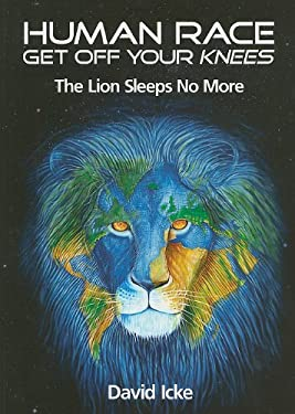 Human Race Get Off Your Knees: The Lion Sleeps No More 9780955997310