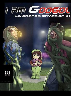 I Am Googol - La Grande Invasion