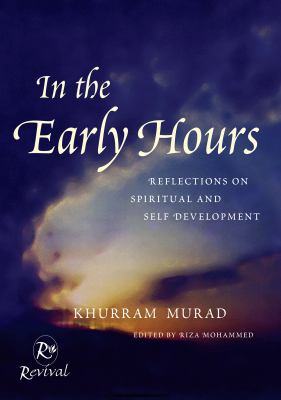 In the Early Hours: Reflections on Spiritual and Self Development 9780953676804