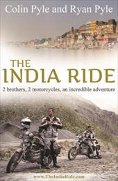India Ride: Two Brothers, Two Motorcycles, An Incredible Adventure 21099189