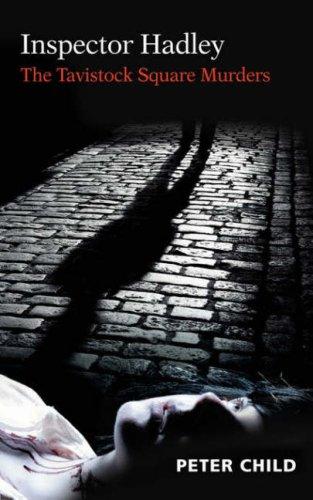 Inspector Hadley the Tavistock Square Murders 9780954091088