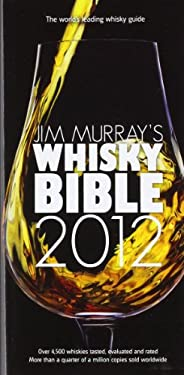 Jim Murray's Whisky Bible 9780955472961