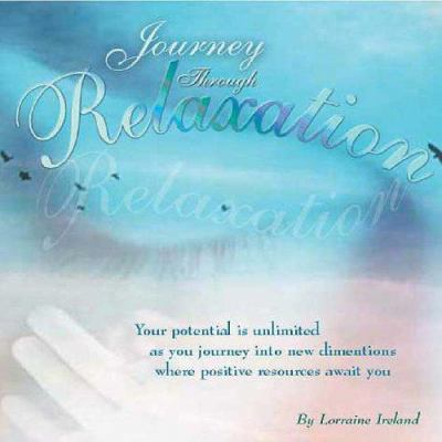 Journey Through Relaxation 9780954971908