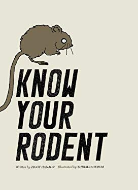 Know Your Rodent 9780956205315