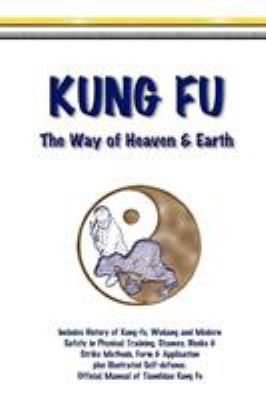 Kung Fu - The Way of Heaven & Earth 9780954293260