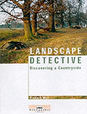 Landscape Detective: Discovering a Countryside 9780953863020