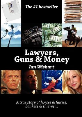 Lawyers, Guns & Money 9780958356848