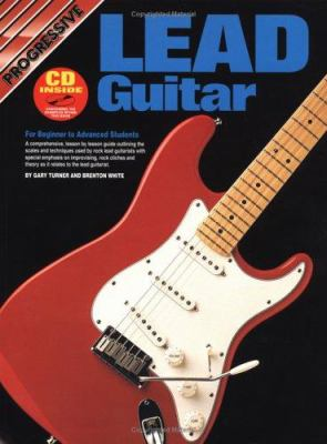 Lead Guitar Bk/CD: For Beginner to Advanced Students 9780959540468