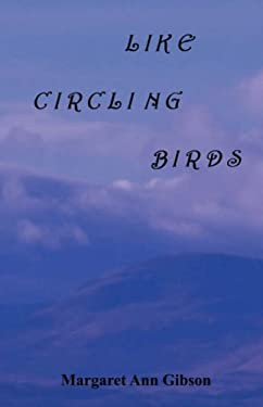 Like Circling Birds 9780955339004