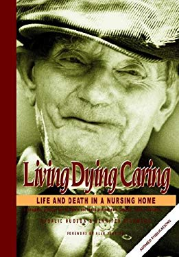 Living and Dying in Nursing Home 9780957798861