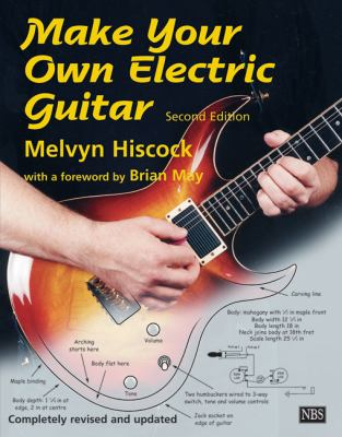 Make Your Own Electric Guitar 9780953104901