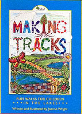 Making Tracks in the Lakes 9780951943779