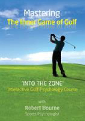 Mastering the Inner Game of Golf 9780956115980