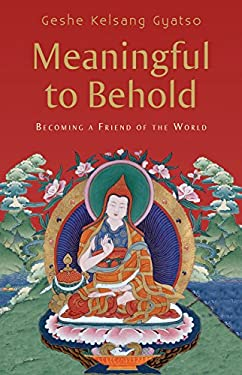 Meaningful to Behold: Becoming a Friend of the World 9780954879044