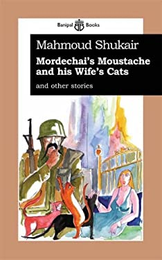 Mordechai's Mustache and His Wife's Cats