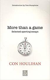 More Than a Game: Selected Sporting Essays 4256551
