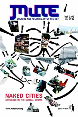 Naked Cities - Struggle in the Global Slums 9780955066436