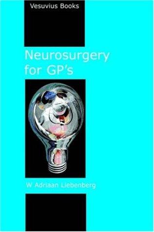 Neurosurgery for GP's 9780954881320