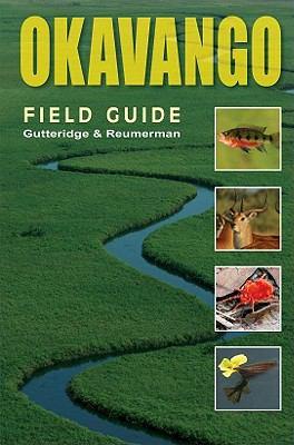 Okavango Field Guide 9780958489102