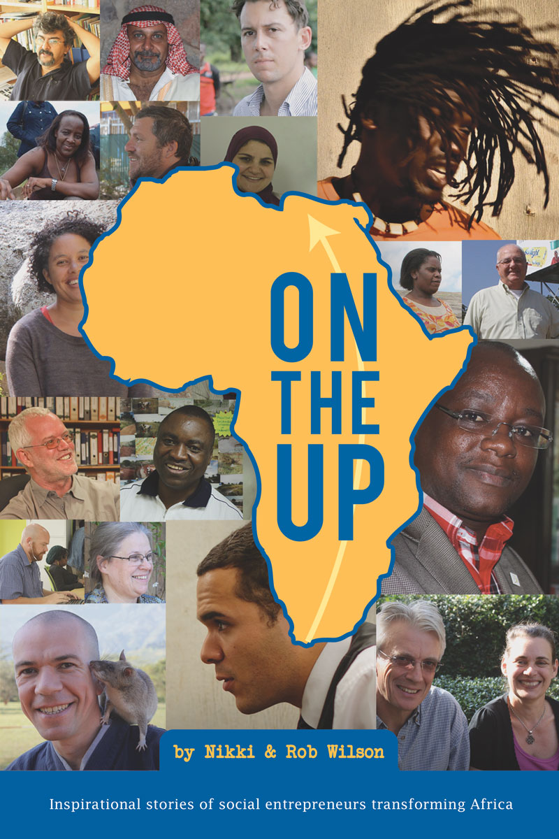 On the Up: Inspirational stories of social entrepreneurs transforming Africa