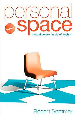 Personal Space; Updated, the Behavioral Basis of Design 9780954723965